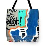 Not My Best Graffiti 1 Tote Bag