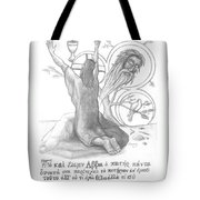 Not What I Will But What You Will Tote Bag