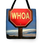Not Your Ordinary Stop Sign Tote Bag