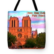 Notre Dame Cathedral Poster Tote Bag