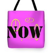Now Pink Tote Bag