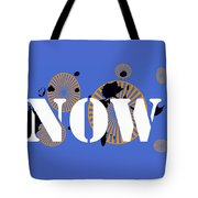 Now Wheels Tote Bag
