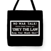 Obey The Law Keep Your Mouth Shut Tote Bag