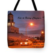 Ode To Harry Chapins Taxi Tote Bag