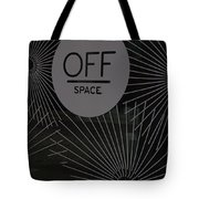Off Space Tote Bag