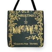Old Christmas Tote Bag