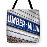 Old Lumberyard Sign Tote Bag