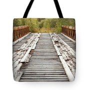 Old Rotten Abandoned Bridge Leading To Nowhere Tote Bag