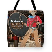 Old Town Scottsdale Cowboy Sign Tote Bag