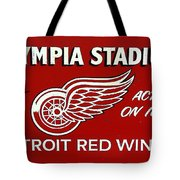 Olympia Stadium - Detroit Red Wings Sign Tote Bag