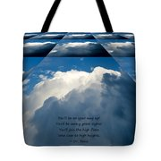On Your Way Up Tote Bag