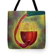 One Good Pour Deserves Another Tote Bag