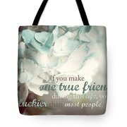 One True Friend Typography Print Tote Bag