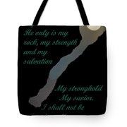 Only In God Tote Bag