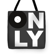 Only Vinyl Poster 3 Tote Bag