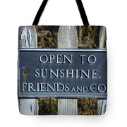 Open To Sunshine Sign Tote Bag