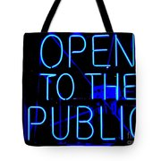 Open To The Public Tote Bag