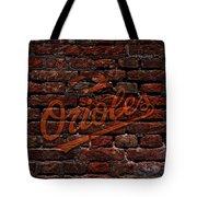 Orioles Baseball Graffiti On Brick  Tote Bag