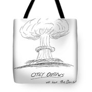 Outlaw The Bomb Tote Bag