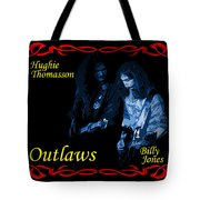 Outlaws Billy Jones And Hughie Thomasson Tote Bag