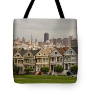 Painted Ladies Row Houses And San Francisco Skyline Tote Bag