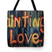 Paintings I Love .com Tote Bag