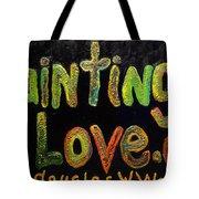 Paintings I Love.com IIi Tote Bag
