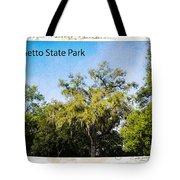 Palmetto State Park Tote Bag