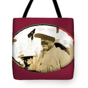 Pancho Villa   Portrait Unknown Mexico Location And Date-2013  Tote Bag