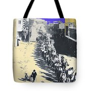 Parade Honoring General Nelson A. Miles  11-08-1887 Geronimo's Capture Tucson Color Added 2008 Tote Bag