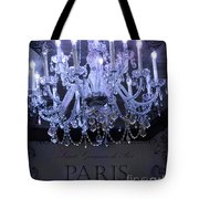 Paris Blue Crystal Chandelier Sparkling Chandelier Art - Paris Blue Shimmering Chandelier Art Deco  Tote Bag by Kathy Fornal
