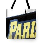 Paris Sign Tote Bag