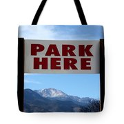 Park Here Tote Bag