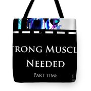 Part Time  Muscle Tote Bag