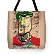 Pathological Gambling Tote Bag