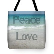 Peace Love Beach Tote Bag