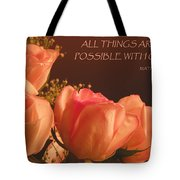 Peach Roses With Scripture Tote Bag