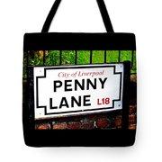 Penny Lane Sign City Of Liverpool England  Tote Bag