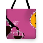 Perk Up With A Cup Of Coffee 10 Tote Bag