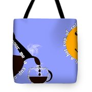 Perk Up With A Cup Of Coffee 11 Tote Bag