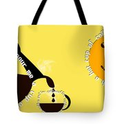 Perk Up With A Cup Of Coffee 13 Tote Bag