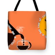 Perk Up With A Cup Of Coffee 14 Tote Bag