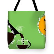 Perk Up With A Cup Of Coffee 15 Tote Bag