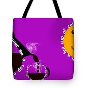 Perk Up With A Cup Of Coffee 8 Tote Bag