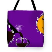 Perk Up With A Cup Of Coffee 9 Tote Bag