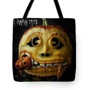 Peter Peter Pumpkin Eater Tote Bag