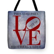 Philadelphia City Of Brotherly Love  Tote Bag