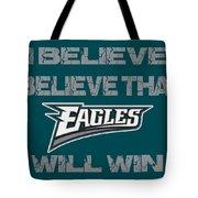 Philadelphia Eagles I Believe Tote Bag