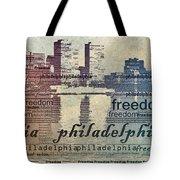 Philadelphia Freedom Tote Bag
