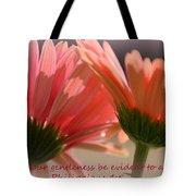 Philippians 4 5 Gerber Daisies Tote Bag